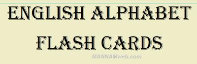 English Flash Cards / Engliad Alphabet Flash cards by Manohar Naidu