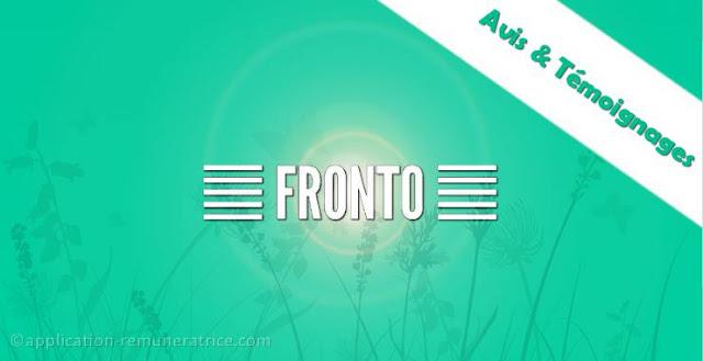 Avis sur Fronto : témoignages et preuves de paiement