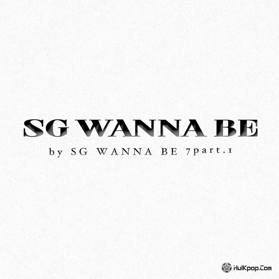 SG WANNABE – Vol.7 SG WANNABE 7 Part 1