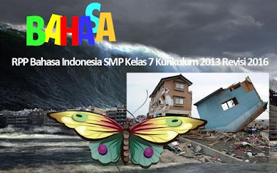 Download RPP Bahasa Indonesia SMP Kelas 7 Kurikulum 2013 Revisi 2016