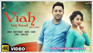 Viah Ton Baad Lyrics : Sukhy Maan