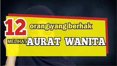 orang-yang-boleh-melihat-aurat-wanita-dalam-ajara- islam