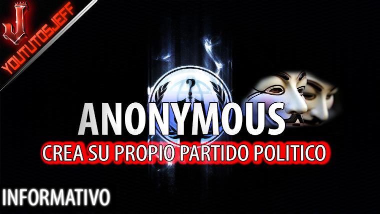 Anonymous crea su propio partido político | 2016