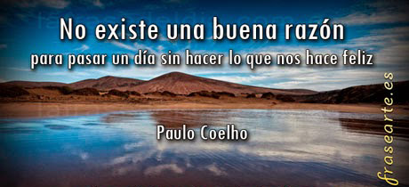 Frases para ser feliz –  Paulo Coelho