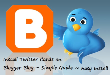 How to implement Twitter cards in Blogger / Blogspot