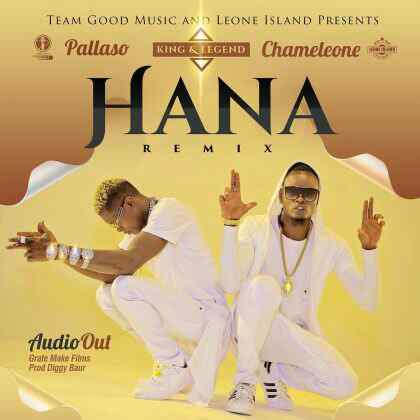 Download Mp3 | Pollaso ft Chameleone - Hana Remix