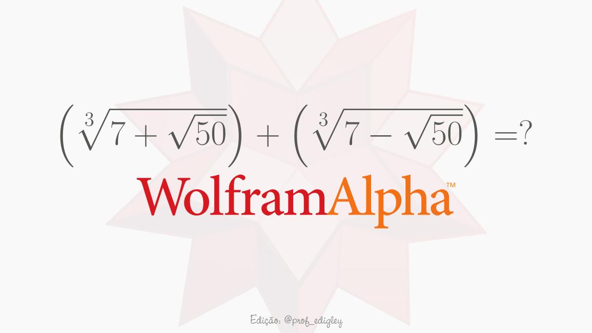 Acredite na Matemática, não no Wolfram Alpha?