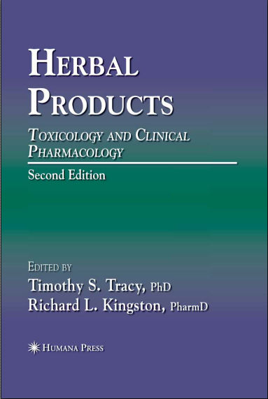 Herbal Products - Toxicology and Clinical Pharmacology 2nd Edition [PDF]