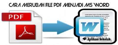 Cara Merubah File PDF Menjadi Ms Word