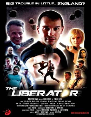 The Liberator 2017 Full English Movie Free Download