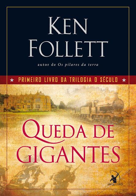 Queda de Gigantes Ken Follett