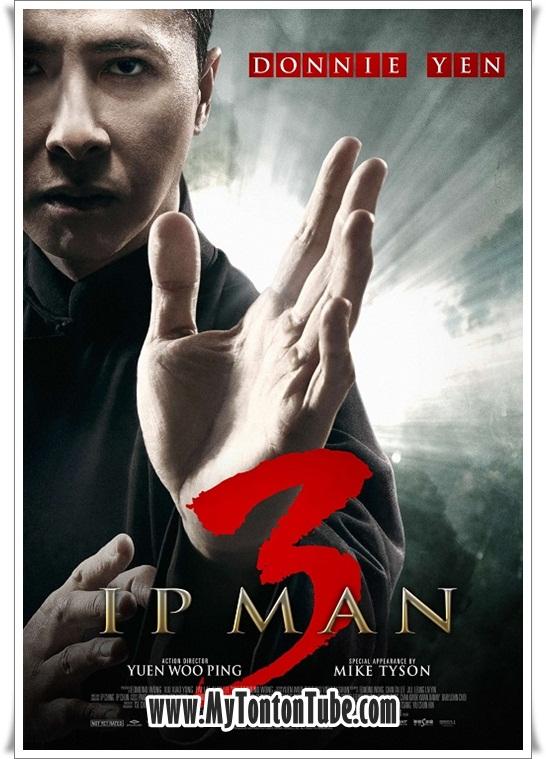 Film Ip Man 3 (2016) - Full Movie