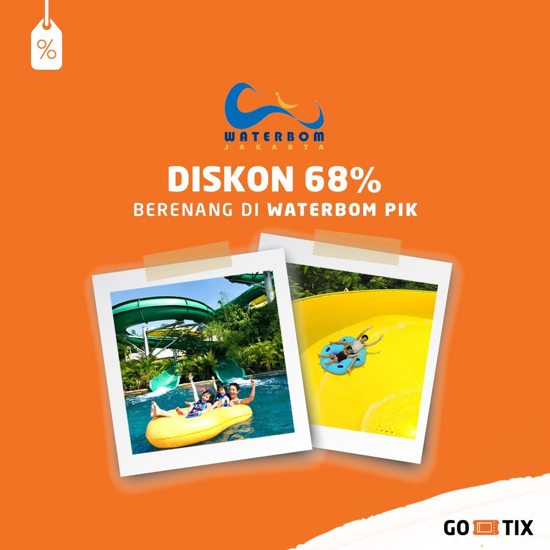 GOJEK - Promo Diskon 68% di Waterbom PIK Pakai GO-TIX (All Day Pass)