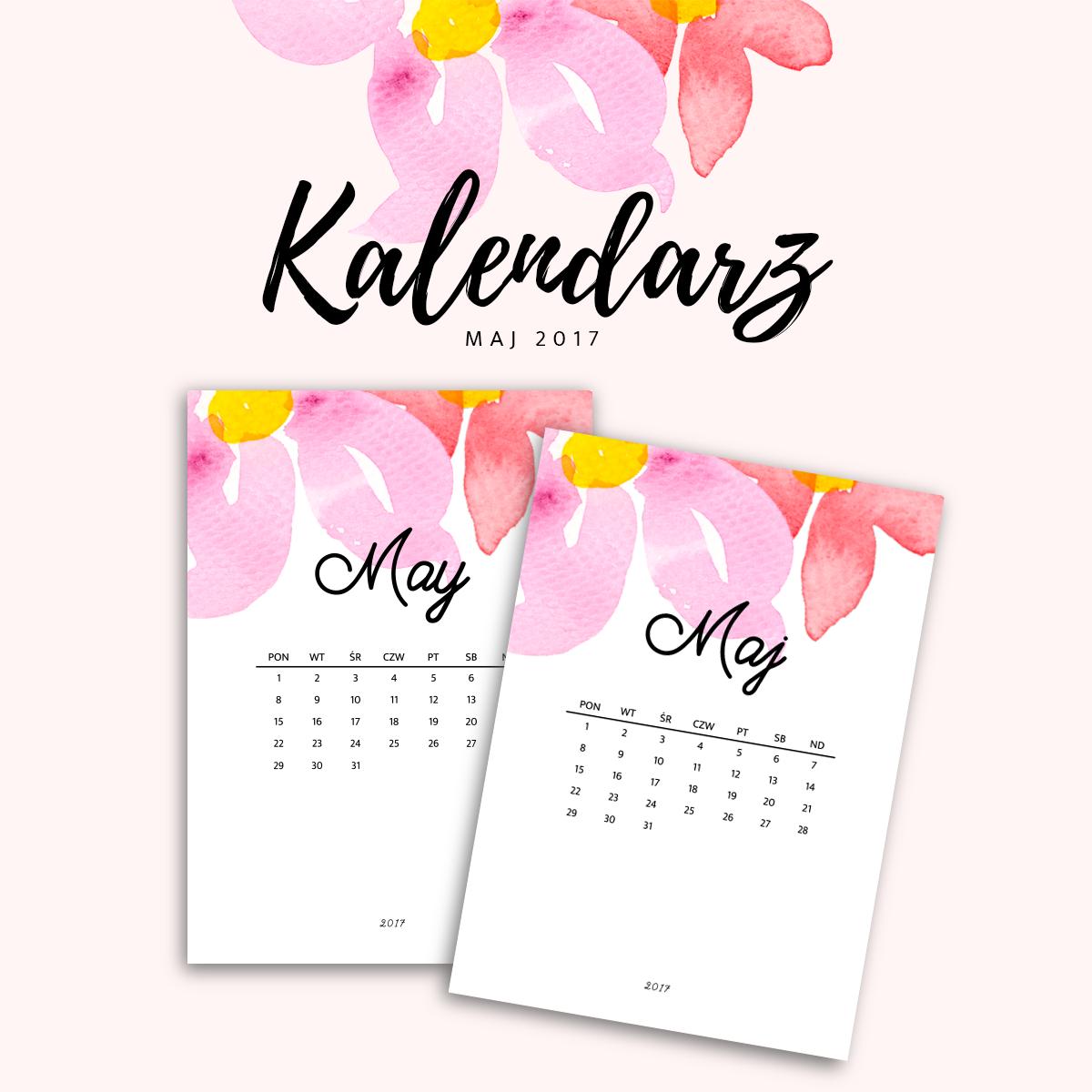 Kalendarz do druku - maj 2017 {do pobrania za darmo}
