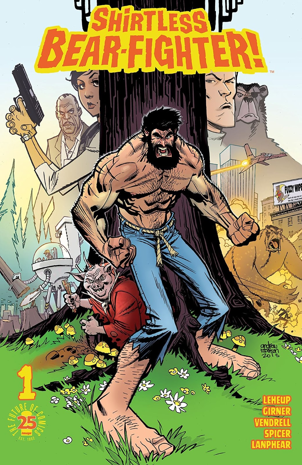 Shirtless Bear-Fighter! by Jody LeHeup (Story), Sebastian Girner (Story), Nil Vendrell (Art), Mike Spicer (Art)