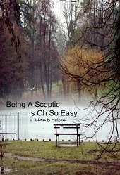 Being A Sceptic Is Oh So Easy
