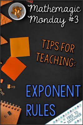 Today for Mathemagic Monday I would love to share some ideas for teaching exponent rules – both positive and negative.