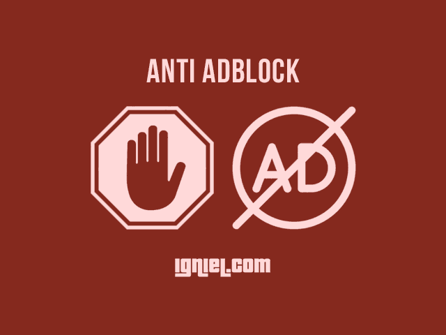 Cara Memasang Notifikasi Anti AdBlock Di Blog