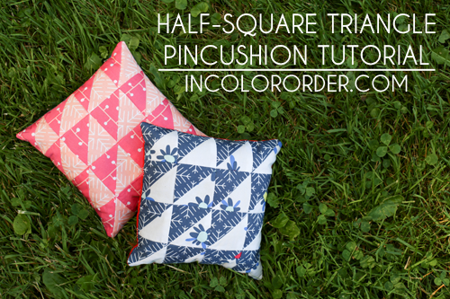 Half-Square Triangle Pincushion Tutorial - In Color Order