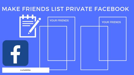 Make Friends List Private Facebook