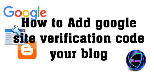 Add google site verification code your blog