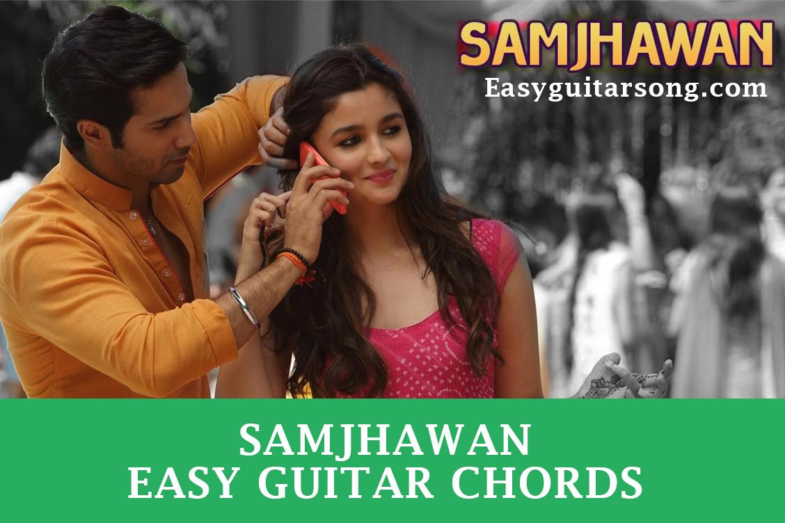 Main Tenu Samjhawa Ki Guitar Chords Strumming Pattern