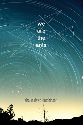 We Are The Ants, Shaun David Hutchinson, InToriLex, Book Review