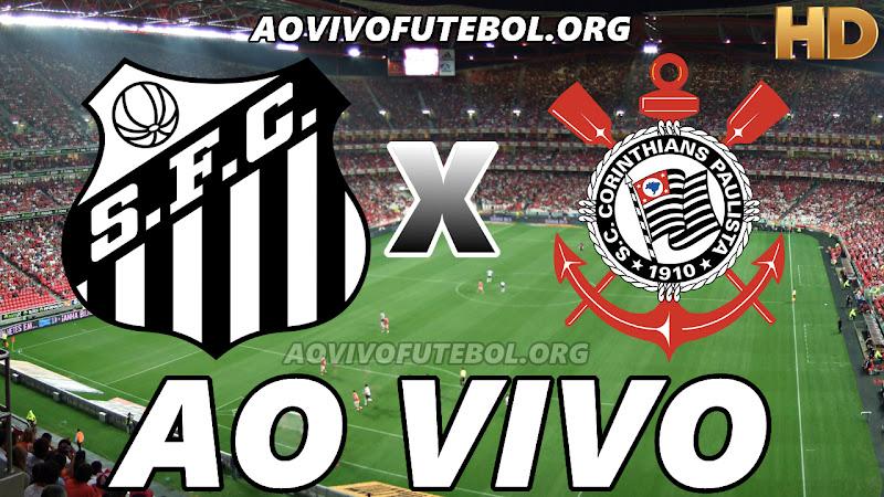 Santos x Corinthians Ao Vivo na TV HD