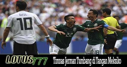 Timnas Jerman Tumbang di Tangan Meksiko