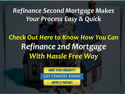 2nd Mortgage Loan Refinances