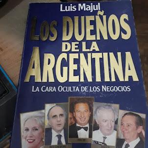 Luis Majul--Los dueños de Argentina--Aca se lee lo que ha currado la familia del presidente Macri
