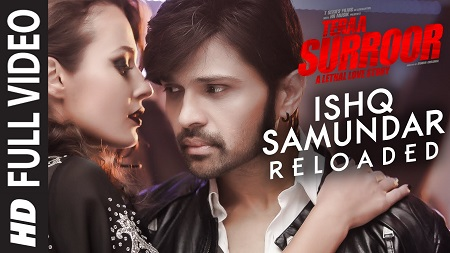 ISHQ SAMUNDAR RELOADED Full Video Song 2016 Teraa Surroor Himesh Reshammiya Farah Karimaee Tereza