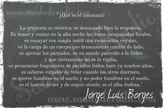 Texto de Jorge Luis Borges explicando que es el insomnio.