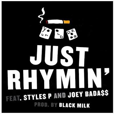 Your Old Droog feat. Joey Bada$$ & Styles P - Just Rhymin (Single) [2016]'