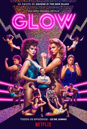 GLOW 1ª Temporada Torrent – WEBRip 720p Dual Áudio