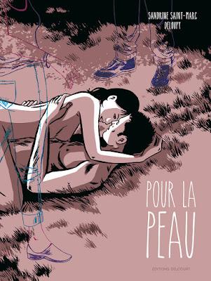 """couverture de """"POUR LA PEAU"""" de Zac Deloupy et Sandrine Saint-Marc chez Delcourt"""