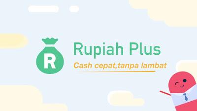 rupiah plus aplikasi pinjaman online tanpa jaminan terbaik