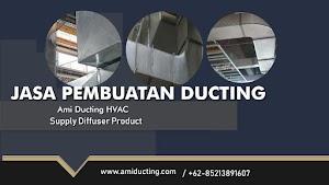 √ Ami Ducting : Jasa Pembuatan Ducting Profesional