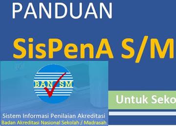 Unduh Panduan Aplikasi SisPenA (Sistem Penilaian Akreditasi Sekolah dan Madrasah.)