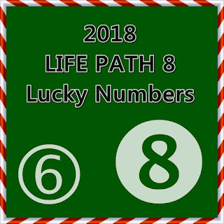 2018 LIFE PATH 8 Lucky Numbers& Days in LOVE and MONEY