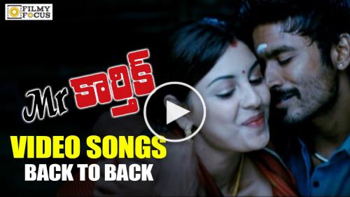 Mr Karthik Video Songs Trailer || Back to Back || Dhanush, Richa Gandopadh.