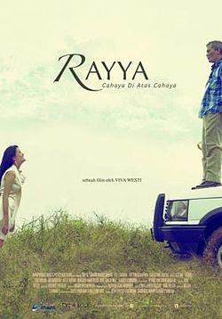 Sinopsis film Rayya (Cahaya di Atas Cahaya) (2012)