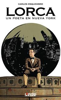 Lorca Un poeta en Nueva York Carles Esquembre