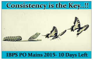 Warm Up for Tomorrow- IBPS PO Mains 2015 (10 Days Left)