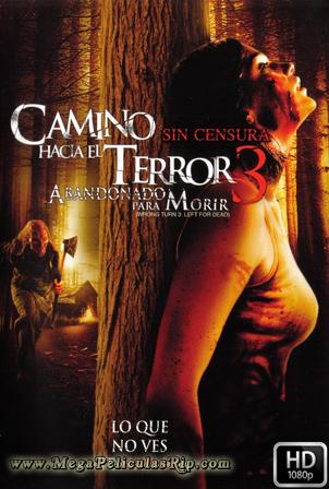 Camino Hacia El Terror 3: Dalos Por Muertos [1080p] [Latino-Ingles] [MEGA]