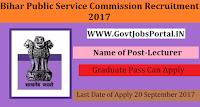 Bihar Public Service Commission Recruitment 2017– Lecturer