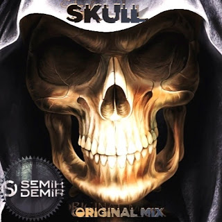 Semih Demir - SKULL (Original Mix)