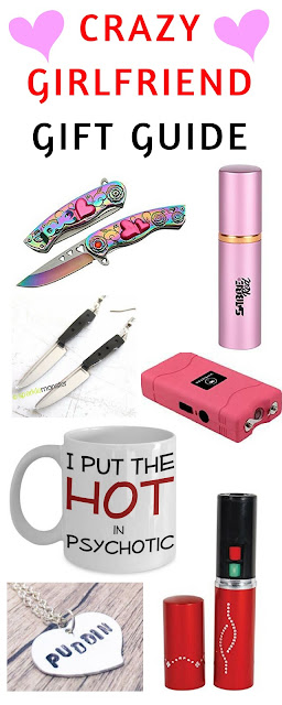 crazy girlfriend gifts. funny gifts. gifts for women.