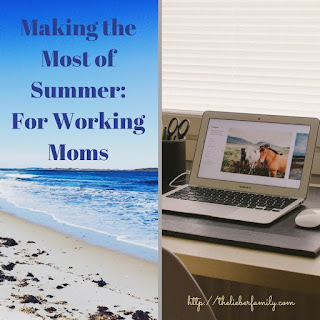Blog With Friends, monthly multi-blogger projects based on a theme | Make the Most of Summer For Working Moms by Rabia of The Lieber Family Blog | Featured on www.BakingInATornado.com | #blogging