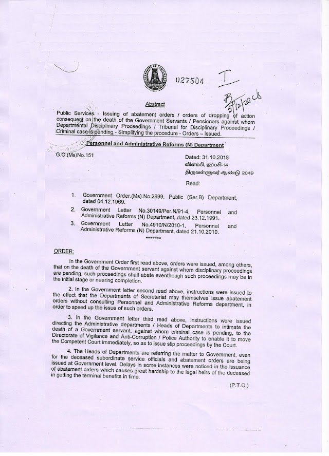 G.O 151- DATE- 31.10.2018- PUBLIC SERVICES -ISSUING OF ABATEMENT ORDERS/  ORDERS OF DROPPING OF ACTION  CONSEQUENT ON THE DEATH OF THE GOVERNMENT SERVANTS/ TRIBUNAL FOR DISCIPLINARY PROCEEDINGS CRIMINAL CASE IS PENDING -SIMPLIFYING THE PROCEDURE -ORDERS -ISSUED